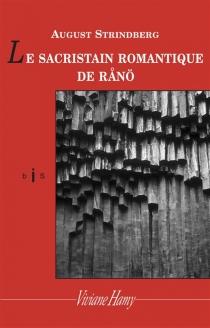 Le sacristain romantique de Ranö - AugustStrindberg