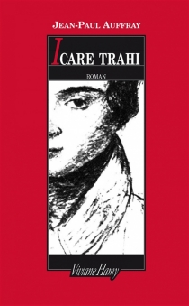 Icare trahi - Jean-Paul Auffray