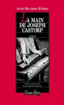 La main de Joseph Castorp - Joao RicardoPedro