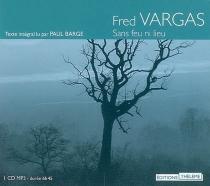 Sans feu ni lieu - FredVargas