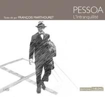 L'intranquillité - FernandoPessoa