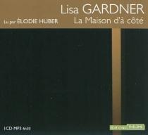 La maison d'à côté - LisaGardner