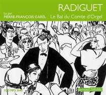 Le bal du comte d'Orgel - RaymondRadiguet