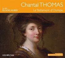 Le testament d'Olympe - ChantalThomas