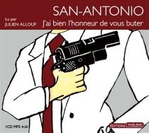 J'ai bien l'honneur de vous buter - San-Antonio