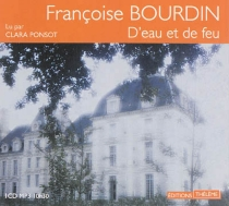D'eau et de feu - FrançoiseBourdin