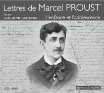 Lettres de Marcel Proust : l'enfance et l'adolescence - MarcelProust
