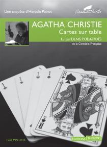 Cartes sur table : une enquête d'Hercule Poirot - AgathaChristie
