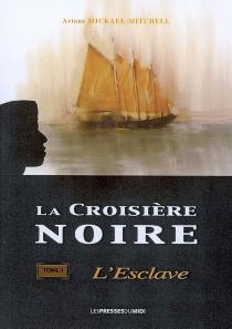 La croisière noire - ArianeMickael-Mitchell