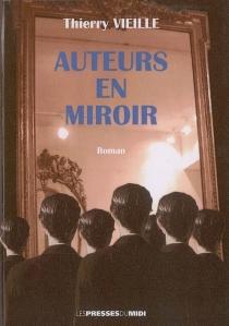 Auteurs en miroir - ThierryVieille