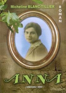 Anna - MichelineBlanc-Tillier