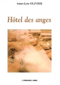 Hôtel des anges - Anne-LyseOlivier
