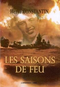 Des saisons de feu - HervéConstantin