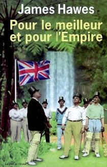 Pour le meilleur et pour l'empire - JamesHawes