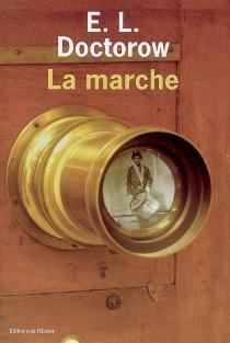 La marche - Edgar LawrenceDoctorow