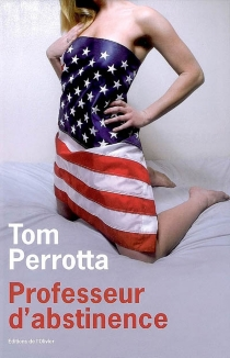 Professeur d'abstinence - Tom Perrotta