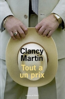Tout a un prix - ClancyMartin