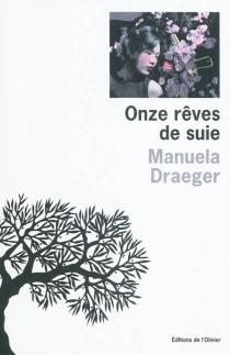 Onze rêves de suie - ManuelaDraeger