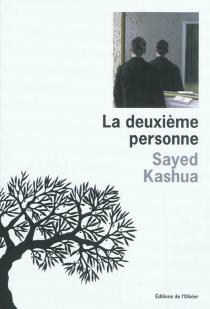 La deuxième personne - SayedKashua