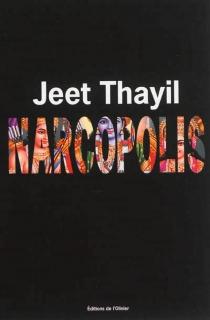 Narcopolis - JeetThayil