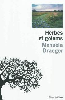 Herbes et golems - ManuelaDraeger