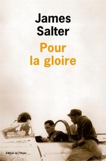 Pour la gloire - JamesSalter
