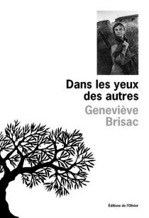 Dans les yeux des autres - GenevièveBrisac