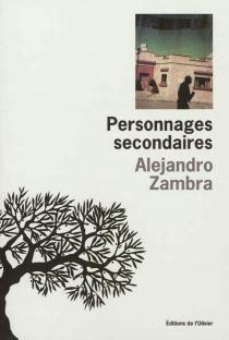 Personnages secondaires - AlejandroZambra