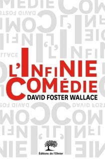 L'infinie comédie - David FosterWallace