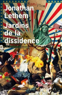 Jardins de la dissidence - JonathanLethem