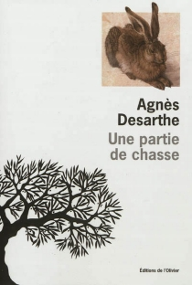 Une partie de chasse - AgnèsDesarthe
