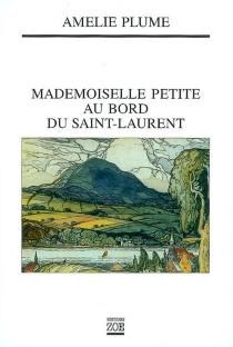 Mademoiselle Petite au bord du Saint-Laurent - AméliePlume
