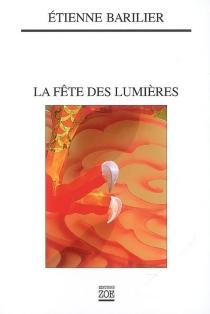 La fête des lumières - ÉtienneBarilier