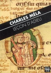 Avec les ailes du grand désir : leçon d'adieu - CharlesMéla