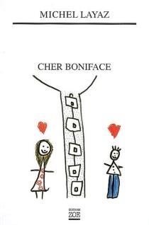 Cher Boniface - MichelLayaz