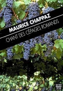 Chant des cépages romands - MauriceChappaz