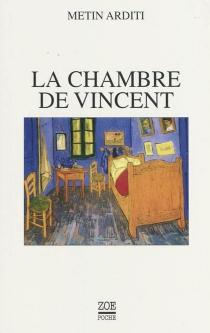 La chambre de Vincent - MetinArditi