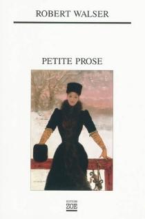Petite prose - RobertWalser