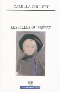 Les filles du préfet - CamillaCollett