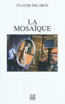 La mosaïque - ClaudeDelarue