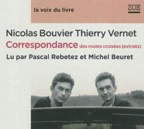 Correspondance des routes croisées (extraits) - NicolasBouvier