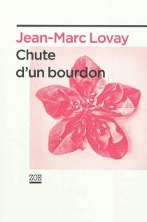 Chute d'un bourdon - Jean-MarcLovay
