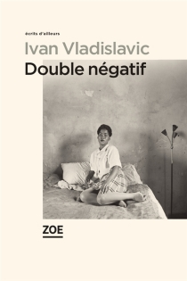 Double négatif - IvanVladislavic