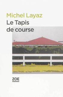 Le tapis de course - MichelLayaz