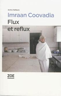 Flux et reflux - ImraanCoovadia