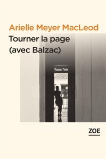Tourner la page (avec Balzac) - ArielleMeyer