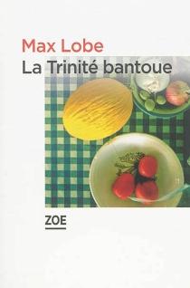 La trinité bantoue - MaxLobe