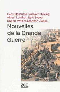 Nouvelles de la Grande Guerre : nouvelles européennes -