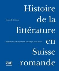 Histoire de la littérature en Suisse romande -