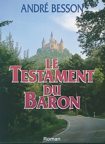 Le testament du baron - AndréBesson